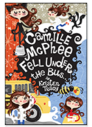 camille mcphee fell under the bus by kristen tracy