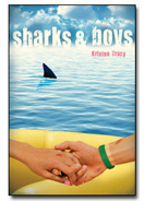 Sharks and Boys by Kristen Tracy